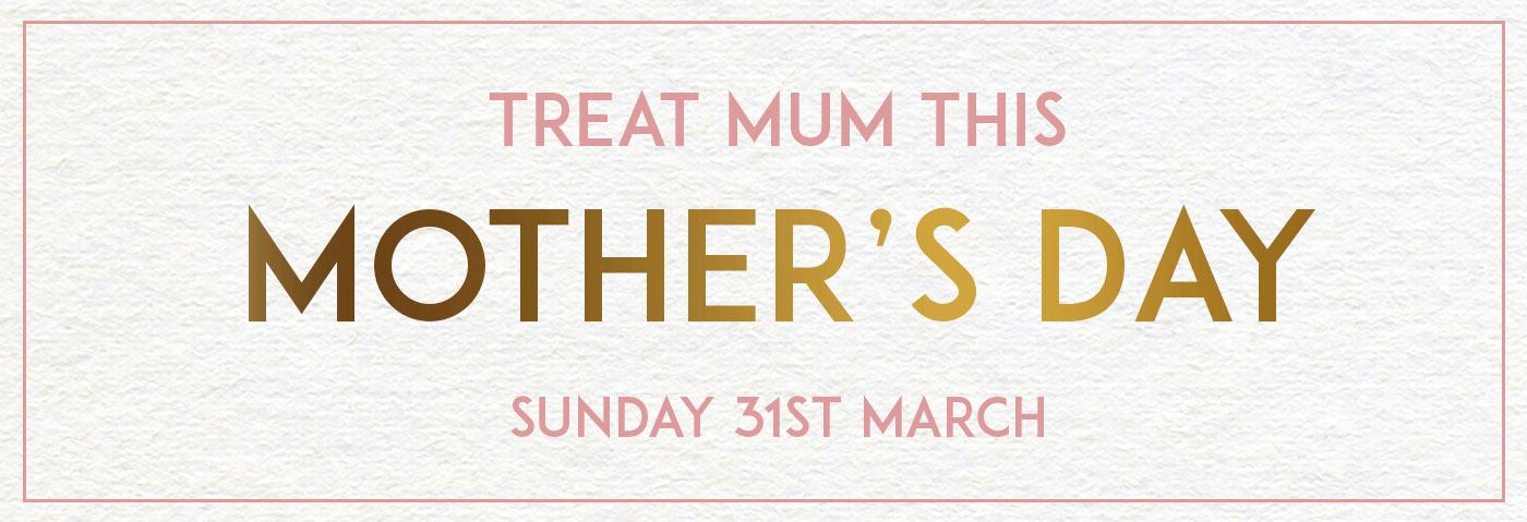 Mother's Day at Crown & Greyhound